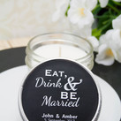 Personalised Wedding Candles in a 4 Oz Vintage Modern Jar - Eat, Drink & Be Married