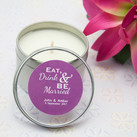 Personalised Candle Bomboniere 4 Oz Tin - Eat, Drink & Be Married