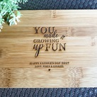 "Personalised ""You Made Growing Up Fun"" Father's Day Gifts - Engraved Mini Bamboo Serving Board"